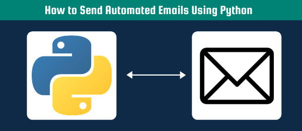 How to Send Automated Emails Using Python header